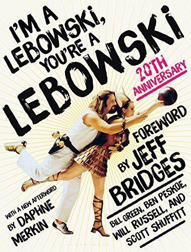 Im a Lebowski, Youre a Lebowski 20th Anniversary [Peskoe, Ben - Green, Bill - Russell, Will - Shuffitt, Scott] (Tapa Blanda)