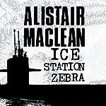 Ice Station Zebra | Alistair MacLean