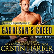 Garrison's Creed: Titan, Book 2 | Cristin Harber