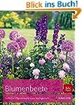 Blumenbeete: Einfache Pflanzrezepte z...