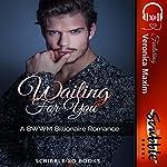 Waiting for You: A BWWM Billionaire Romance |  Scribble XO Books