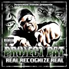 Project Pat - Real Recognize Real mp3 download