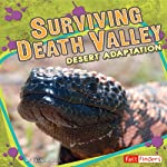 Surviving Death Valley: Desert Adaptation | Pamela Dell