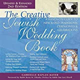 img - for The Creative Jewish Wedding Book 2/E: A Hands-On Guide to New & Old Traditions, Ceremonies & Celebrations book / textbook / text book