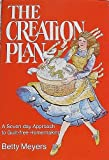 Creation Plan: A Seven Day Approach to Guilt Free Homemaking