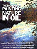 The Big Book of Painting Nature in Oil (0823005038) by Schaeffer, S. Allyn