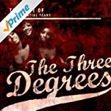 Best of the Essential Years: The Three Degrees
