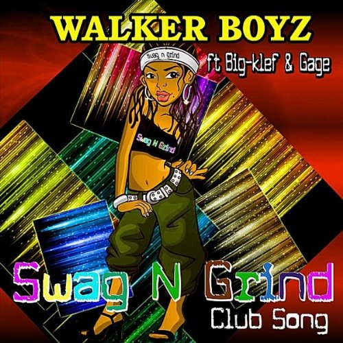 Swag N Grind (feat. Big-Klef & Gage) [Explicit]
