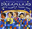 Dreamland: World Lullabies & Soothing Songs by PUTD9