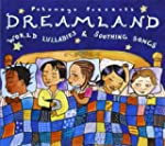 Dreamland - World Lullabies And Sooth...