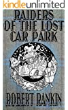 Raiders of the Lost Car Park (The Cornelius Murphy Trilogy Book 2)