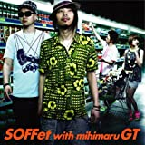 �X�L�i�c��SOFFet with mihimaru GT
