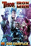 Andy Lanning Thor / Iron Man: God Complex (Marvel Premiere Editions)
