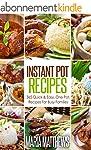 Instant Pot Recipes: 365 Quick & Easy...