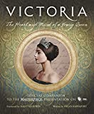 img - for Victoria: The Heart and Mind of a Young Queen book / textbook / text book