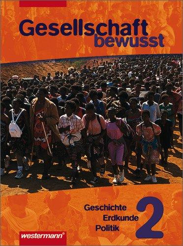 Gesellschaft bewusst - Gesellschaftslehre für Gesamtschulen: Schülerband 7 / 8