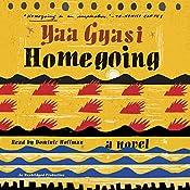 Homegoing: A Novel   [Yaa Gyasi]