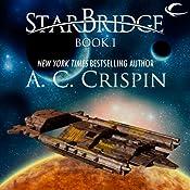 StarBridge: StarBridge, Book 1 | A. C. Crispin