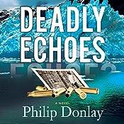 Deadly Echoes: A Novel: Donovan Nash, Book 4 | Philip Donlay