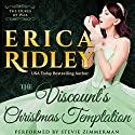 The Viscount's Christmas Temptation: Dukes of War, Book 1 (       UNABRIDGED) by Erica Ridley Narrated by Stevie Zimmerman
