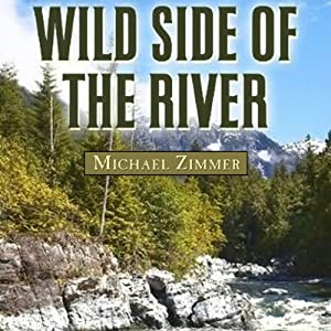 Wild Side of the River Audiobook