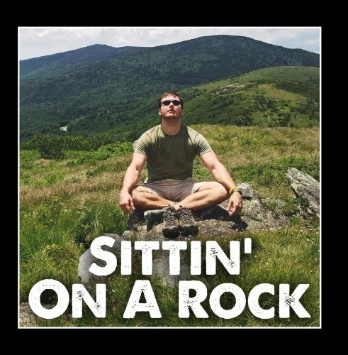 sittin-on-a-rock-live-from-the-mancave-by-billy-hubbard