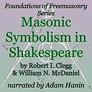 Masonic Symbolism in Shakespeare Audiobook