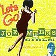 Lets Go Joe Meeks Girls