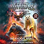 Tales of the Fallen Beasts: Spirit Animals: Special Edition 3 | Brandon Mull