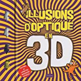 Illusions d'optique en 3D
