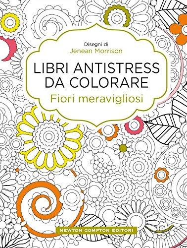 Fiori meravigliosi Libri antistress da colorare PDF