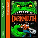 Darkmouth Audiobook by Shane Hegarty Narrated by Andrew Scott