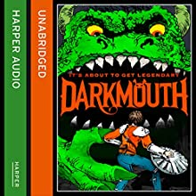 Darkmouth (       UNABRIDGED) by Shane Hegarty Narrated by Andrew Scott