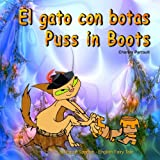 img - for El gato con botas. Puss in Boots. Bilingual Spanish - English Fairy Tale: El libro bilingue ilustrado para ni os. Dual Language Picture Book for Kids book / textbook / text book
