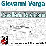 La Cavalleria rusticana | Giovanni Verga