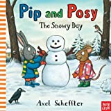 img - for Pip and Posy: The Snowy Day book / textbook / text book