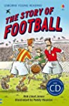 The Story of Football. Rob Lloyd Jones