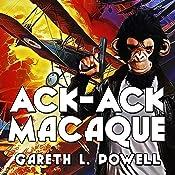Ack-Ack Macaque: Ack-Ack Macaque, Book 1 | Gareth Powell