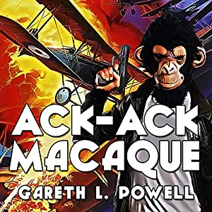 Ack-Ack Macaque Audiobook