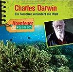 Charles Darwin.Ein Forscher Ver�ndert...