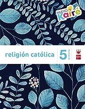 Religión católica. 5 Primaria. Nuevo Kairé
