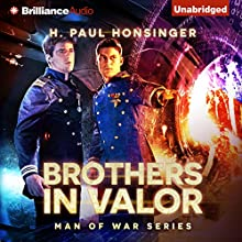 Brothers in Valor: Man of War, Book 3 (       UNABRIDGED) by H. Paul Honsinger Narrated by Ray Chase