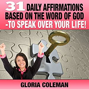 31 Daily Affirmations Based on the Word of God Audiobook