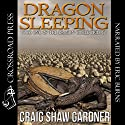 Dragon Sleeping: The Dragon Circle Trilogy, Book 1 Audiobook by Craig Shaw Gardner Narrated by Eric Burns