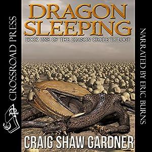 The Dragon Circle Trilogy, Book 1 - Craig Shaw Gardner