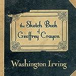 The Sketch Book of Geoffrey Crayon | Washington Irving