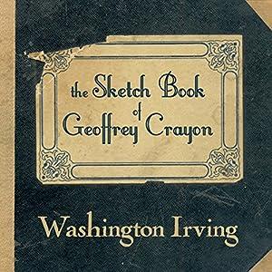 The Sketch Book of Geoffrey Crayon Audiobook