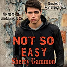 Not So Easy: Souls in Peril, Book 1 (       UNABRIDGED) by Sherry Gammon Narrated by Ryan Shaughnessy