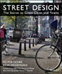 Street Design: The Secret to Great Ci...