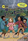 The Whispering Lake Ghosts: A Mystery About Sound (Summer Camp Science Mysteries)